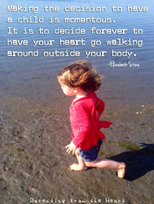 Quote About Parenthood | Parenting from the Heart