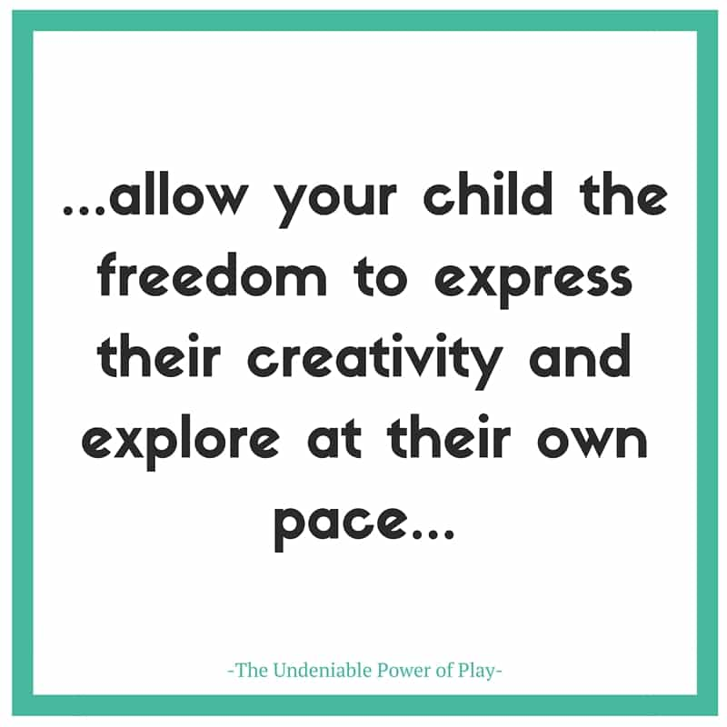 allow your child the freedom to express their creativity and explore at their own pace...-The Undeniable Power of Play- (1)