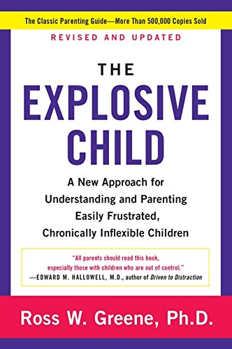 The Explosive Child by Ross Greene
