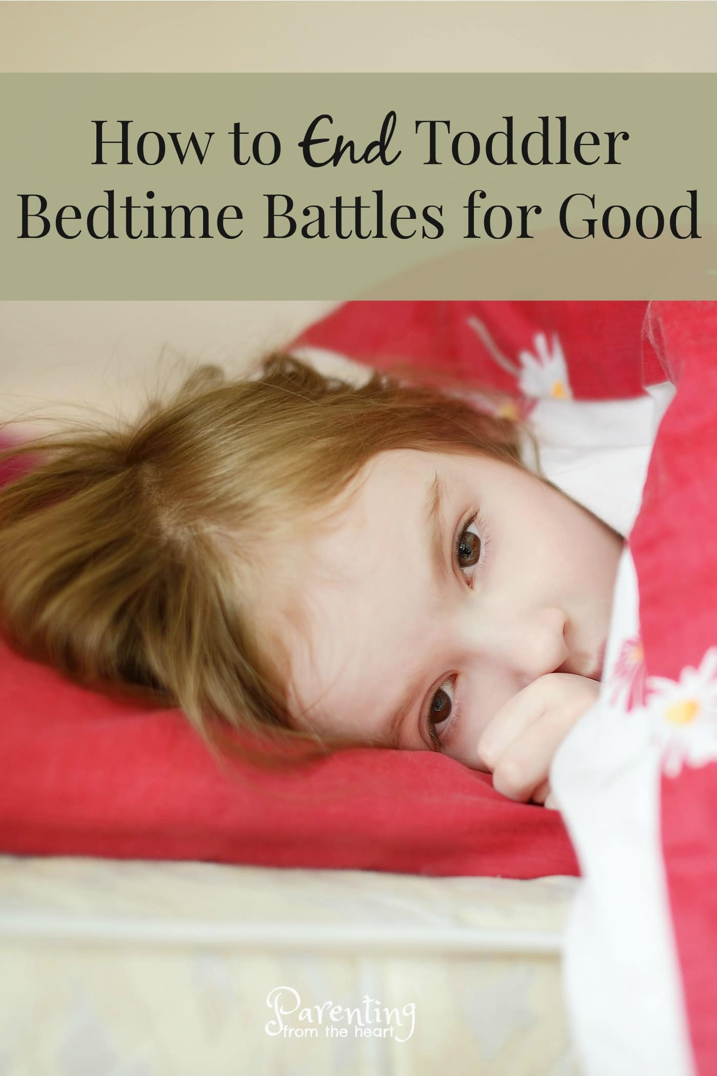 Toddler bedtime can go from bad-to-worse. All it takes is a slight change in routine, excitement, or distraction on the parents part and bedtime can turn into an extended battle. Today, I'm sharing my tips on Dr Orlena Kerek's blog on how to end toddler bedtime battles. These strategies are rooted in positive parenting. These parenting tips for toddlers also apply to older children too. #parentingtoddlers #toddlers #parenting #bedtime #babysleep #parentingfromtheheart