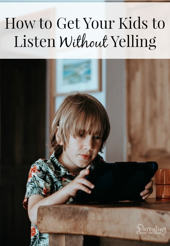 How to get kids to listen without yelling - when kids don't listen and parents have repeated themselves, parents tend to yell. Kids get upset and feel the parent has been mean. The parents are beyond frustrated because they feel they've approached the situation with consideration, been ignored, and then been pushed to their limits. Here you will find effective strategies to get kids to listen without yelling. #parenting #positiveparenting #Positivediscipline #kidslistening